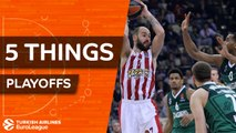 Turkish Airlines EuroLeague, Playoffs: 5 Things to Know
