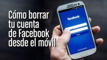 Cómo borrar una cuenta de Facebook para siempre