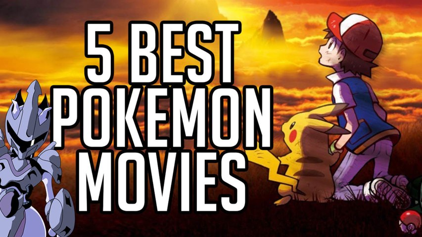 5 Best Pokemon Movies Of All Time Comics Anime Video Dailymotion