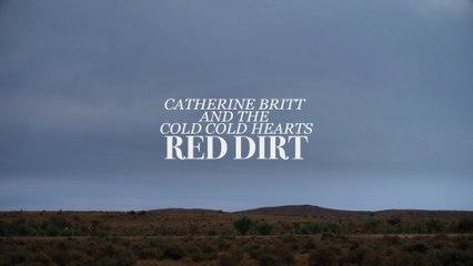 Catherine Britt - Red Dirt