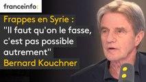 """Frappes en Syrie : """"Il faut qu'on le fasse, c'est pas possible autrement. Ou alors ça veut dire que tout le monde aura la possibilité d'utiliser des armes chimiques dans le monde entier, pour n'importe quelle raison"""" explique Bernard Kouchner"""
