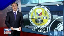 #SentroBalita: Target tax collection ng BIR sa Q1, nalagpasan