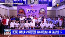 SPORTS BALITA: Metro Manila Sportsfest, magbubukas na sa April 15