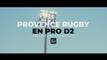 Provence Rugby en Pro D2 - Partageons l'aventure