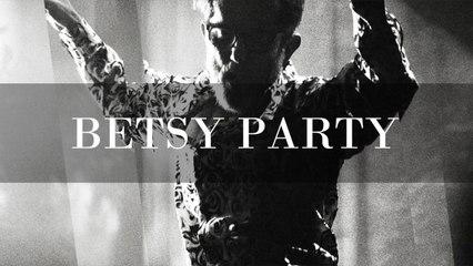 KENT - Betsy Party - Live au Café de la Danse, 2017 (Officiel)