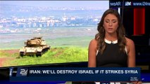 PERSPECTIVES | Iran: we'll destroy Israel if it strikes Syria | Thursday, April 12th 2018