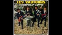LES VAUTOURS & Vic LAURENS - Qui Te Le Dira (I'mGonna Get You) (1962)