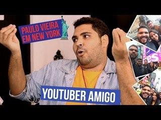 UM PUTA BABACA EM NOVA YORK: PAULO VIEIRA