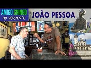 Amigo Gringo em JOÃO PESSOA!