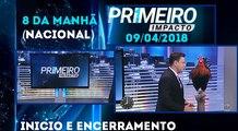 Inicio e encerramento do Primeiro Impacto (09/04/18) com Marcão do Povo (Nacional)
