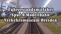 Führerstandsmitfahrt Spur 0 Modelleisenbahn im Verkehrsmuseum Dresden - Ein Video von Pennula für alle Freunde der Modelleisenbahn bzw. Modellbahn