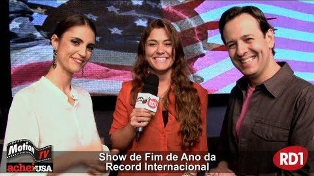 Chris Flores e Celso Zucatelli - Show de Fim de Ano Record Internacional - Entrevista