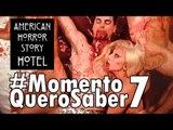 Lady Gaga em cenas quentes - American Horror Story Hotel;  E muito mais! #MomentoQueroSaber 7