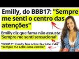 BBB17: EMILLY tem TRANSTORNO de PERSONALIDADE HISTRIÔNICA? O que é isso? (Rapidinha)