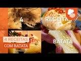 4 receitas com batata — Receitas TudoGostoso