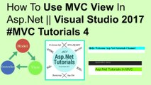 How to use mvc view in asp.net || visual studio 2017 #MVC tutorials 4