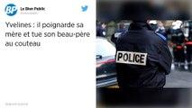 Yvelines: il tue son beau-père au couteau et poignarde sa mère.