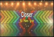 Ne-Yo Closer Karaoke Version