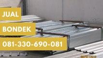 Biaya Ngedak Rumah Dengan Bondek, Hub. 081-330-690-081