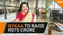 Nykaa in talks to raise Rs75 crore at a valuation of Rs3,000 crore