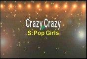 Pop Girls Crazy Crazy Karaoke Version