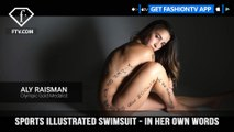 Sports Illustrated Swimsuit - In Her Own Words | FashionTV | FTV