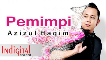 Azizul Haqim - Pemimpi (Official Lyric Video)