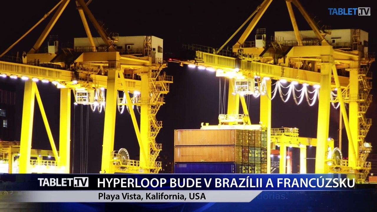 Hyperloop investuje v Brazílii a stavia skúšobnú dráhu vo Francúzsku