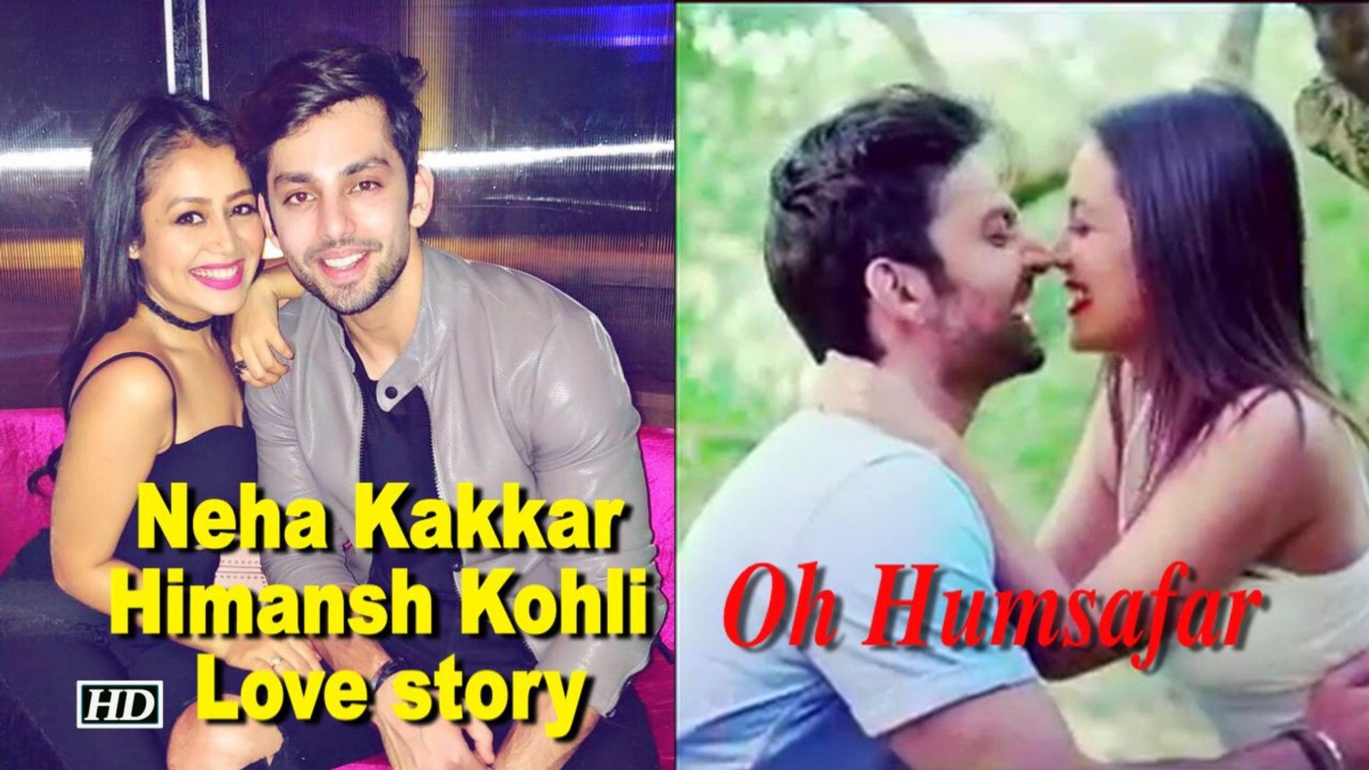 Neha Kakkar Himansh Kohli Love Story Revealed Humsafar Song Video Dailymotion
