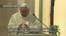 Papa en Santa Marta: Cristo sufre con cada hermano que sufre porque es su carne