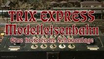 Modellbahn TRIX Express für Sammler und Liebhaber - Ein Video von Pennula für alle Freunde von Modellbahnen und Modelleisenbahnen