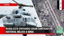 Rusia esta enviando gran cantidad de material bélico y tropas para apoyar al gobierno sirio