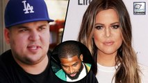 Rob Kardashian BEGS With Khloe To Break Up With Tristan Thompson