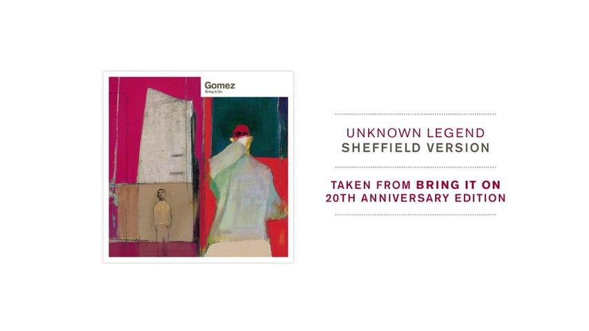 Gomez - Unknown Legend