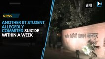 Another IIT student allegedly commits suicide within a week