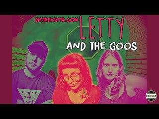 RockALT Entrevista: Letty And The Goos