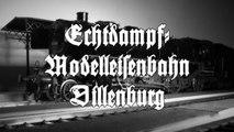 Echtdampf Modelleisenbahn in Dillenburg in Spur 1 - Ein Video von Pennula über Modellbahnanlagen und Modelleisenbahnanlagen