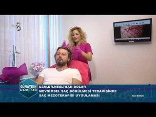 Mevsimsel saç dökülmesi, tedavi ve önlemleri | Uzm. Dr. Neslihan DOLAR
