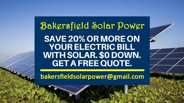 Affordable Solar Energy Bakersfield CA - Bakersfield Solar Energy Costs