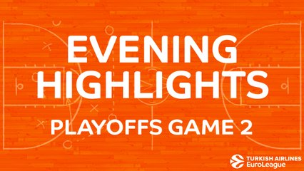 Tadim Evening Highlights: Playoffs, Game 2 - Friday