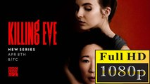 Killing Eve 1x3 | Killing Eve S1E3 ( Don't I Know You ) ONLINE