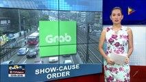 LTFRB, maglalabas ng show-cause order vs Grab