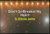 Elton John Don't Go Breaking My Heart Karaoke Version