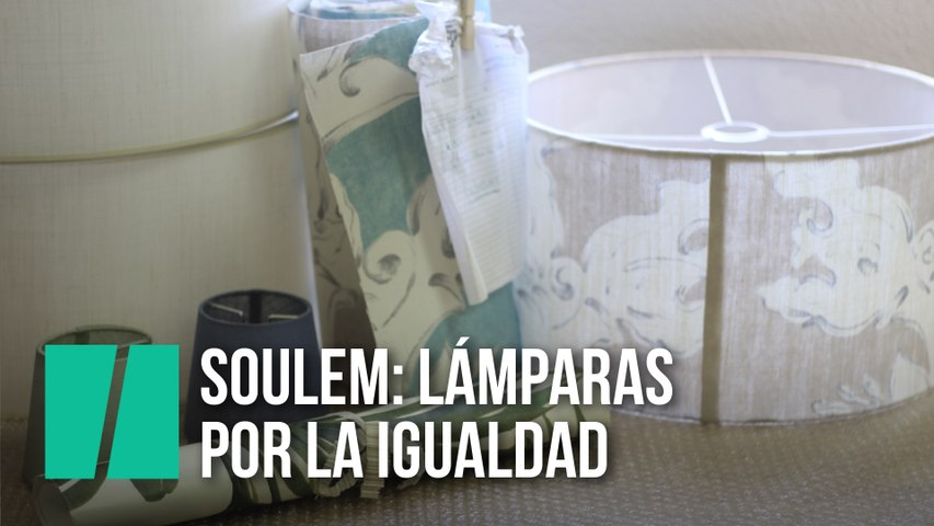 Soulem: Lámparas por la igualdad