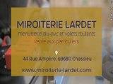 Miroiterie, Vitrerie Lardet vous accueille à Chassieu Rhône (69)