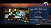 Khaani - Episode 23 Teaser | HAR PAL GEO