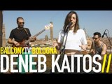 DENEB KAITOS - WOW (BalconyTV)