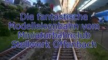 Die wunderschöne Modelleisenbahn vom Miniaturbahnclub Stellwerk Offenbach in Spur H0 - Ein Video von Pennula über Modellbahnanlagen und Modelleisenbahnanlagen
