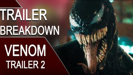 Venom Trailer 2 Breakdown: Things That You Didn't Know