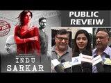 Indu Sarkar मूवी का PUBLIC REVIEW | Kirti Kulhari, Neil Nitin Mukesh, Anupam Kher